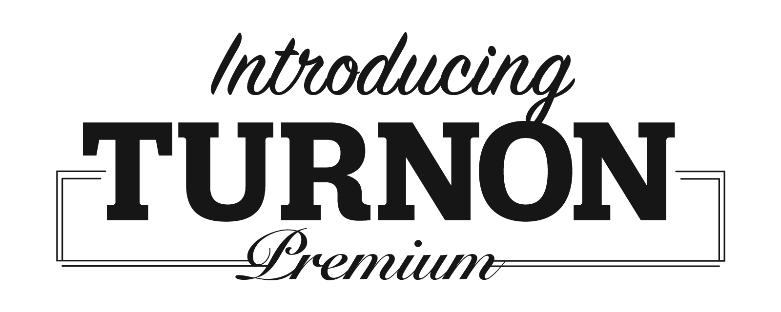 introducing_turnonpremium
